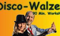 Disco-Walzer – Workshop jetzt anmelden!